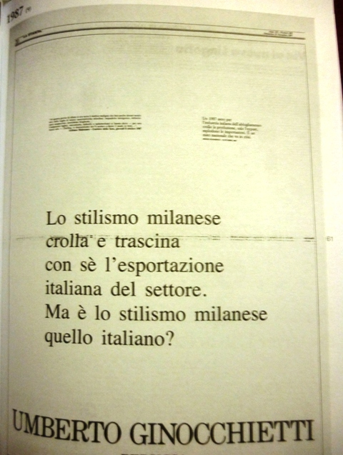 """""""The Milanes styling falls down and brings with it the Italian exports of realm. Is  Milanese styling is the Italian one?"""", Umberto Ginocchietti, 1987"""