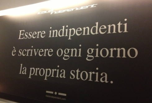 The slogan of Italia Independent: to be independent means writing one's own hystory every day.