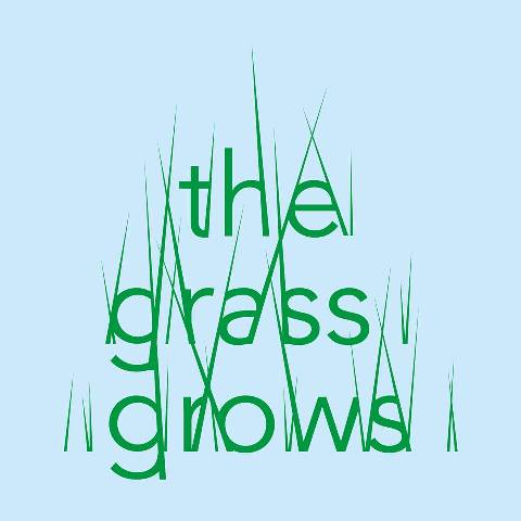 the grass grows 3