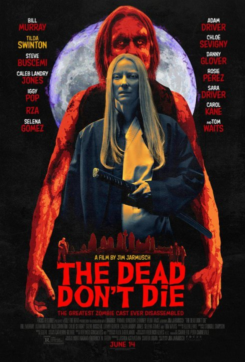 """a256d4c51 It will be released on 15th May 2019 in France, 13th June 2019 in Italy and  14th June 2019 in the United States """"The Dead don't die"""", by Jim Jarmusch,  ..."""